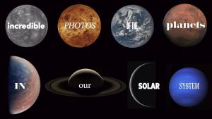 Incredible Photos of the Planets in Our Solar System